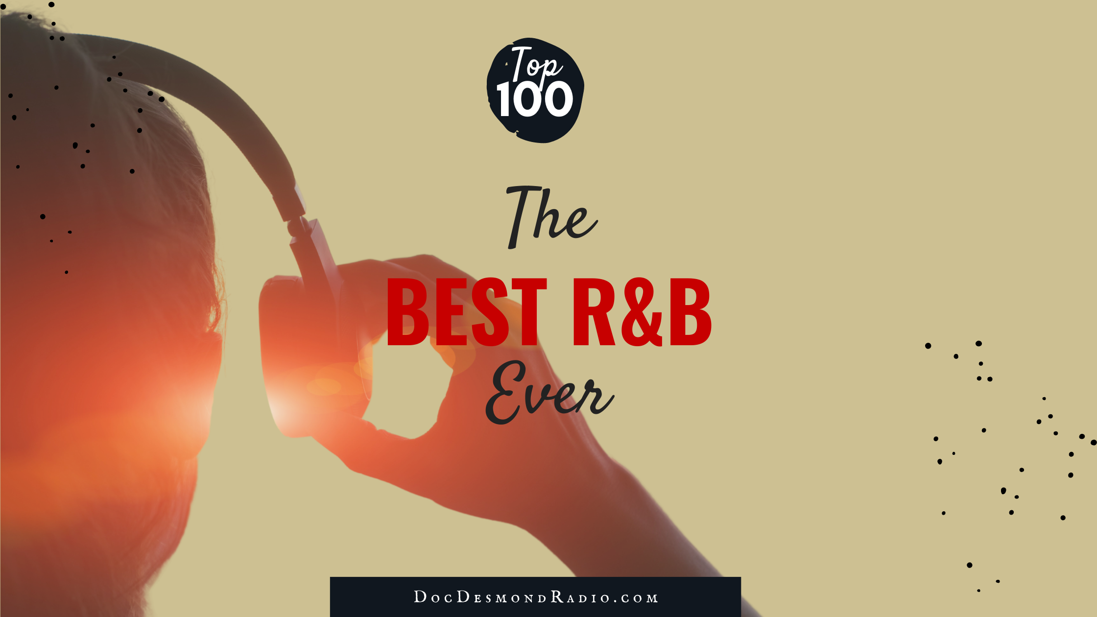 Playlist: The Best R&B Ever